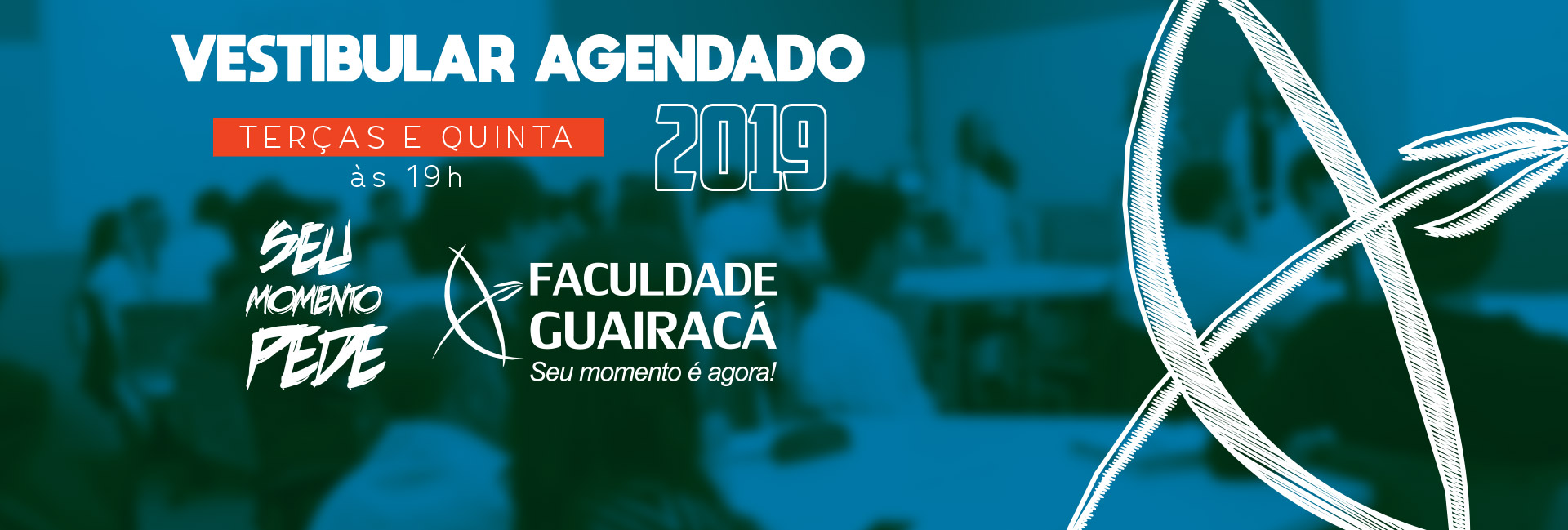 Vestibular Guairacá 2019 - Seu momento é agora.