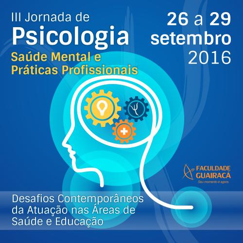 'Saúde mental e práticas profissionais' é tema da III Jornada de Psicologia