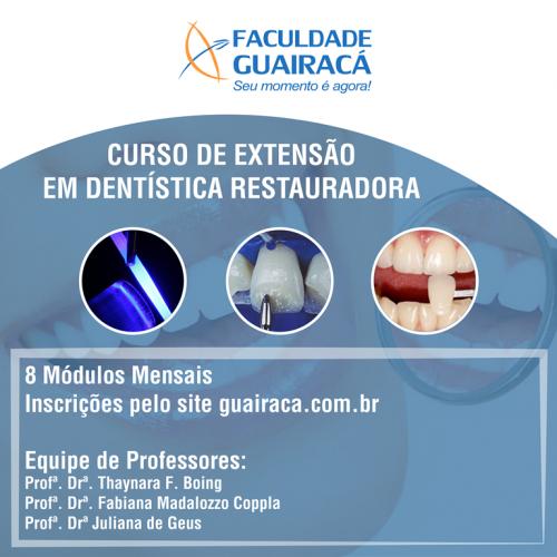 Faculdade Guairacá promove curso de extensão em Dentística Restauradora