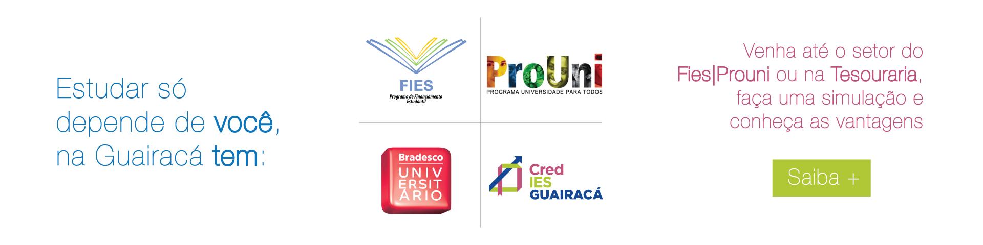 Prouni / Fies / Credies / Crédito Universitário
