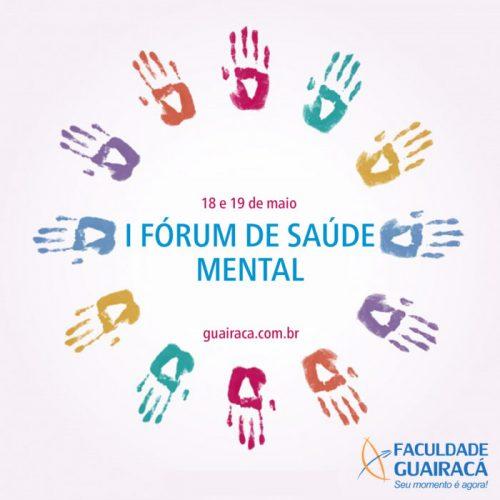 Faculdade Guairacá promove I Fórum de Saúde Mental