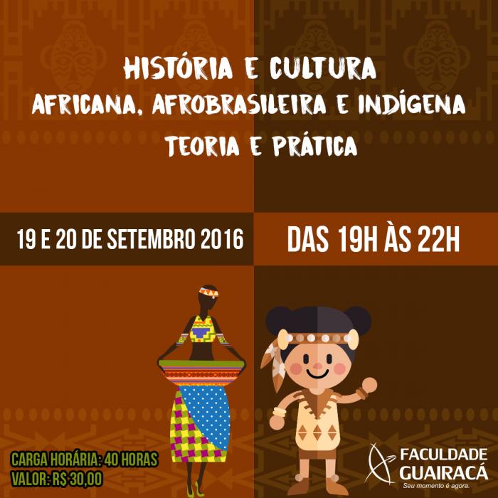 História e Cultura Africana, Afrobrasileira e Indígena – Teoria e Prática – 2016