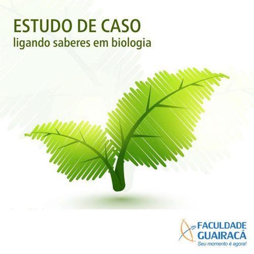 Estudo de caso 'Ligando saberes em biologia' tem inscrições abertas na Guairacá