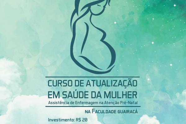 Atenção pré-natal: segundo módulo do curso de Saúde da Mulher tem inscrições abertas na Guairacá