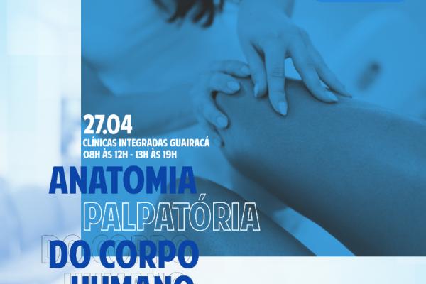 Curso de extensão na Guairacá aborda a anatomia palpatória aplicada à prática clínica