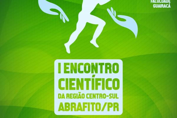 Faculdade Guairacá será sede do I Encontro Científico da Região Centro-sul da Abrafito