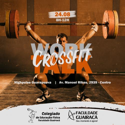 Educação Física da Faculdade Guairacá promove WorkTalk Crossfit