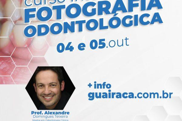 Faculdade Guairacá promove Curso Intensivo de Fotografia Odontológica