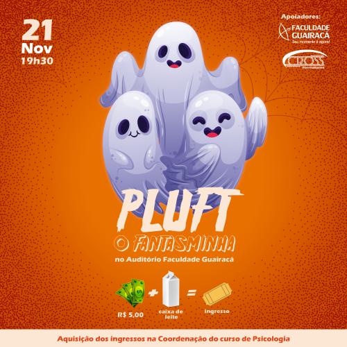 Grupo Spatium, da Guairacá, apresenta a peça teatral 'Pluft: o fantasminha'