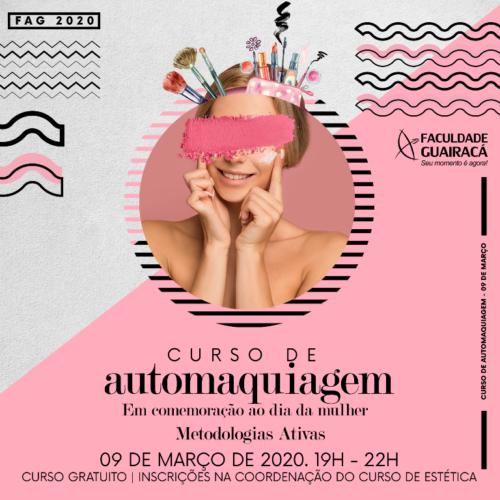 Em alusão ao Dia da Mulher, Faculdade Guairacá promove curso de automaquiagem