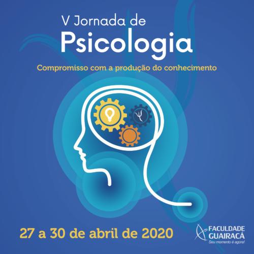 Faculdade Guairacá realiza V Jornada de Psicologia