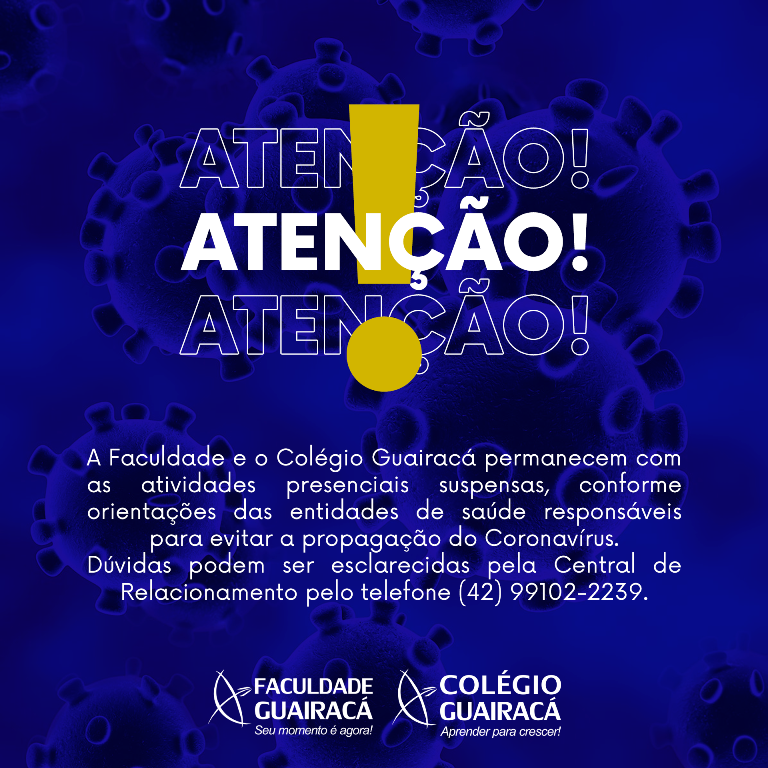 Comunicado: Faculdade Guairacá permanece com aulas presenciais suspensas
