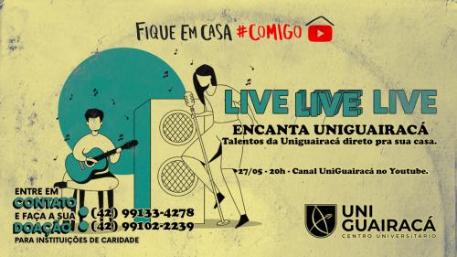 Alunos e professores mostram seu talento musical na live Encanta UniGuairacá