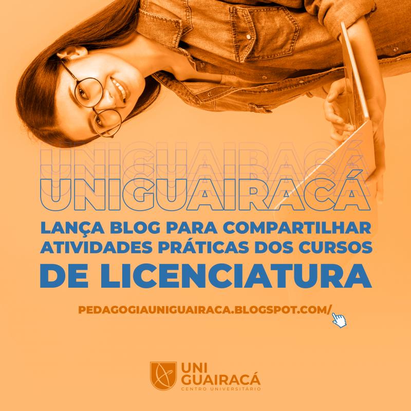 UniGuairacá lança blog para compartilhar atividades práticas dos cursos de licenciatura