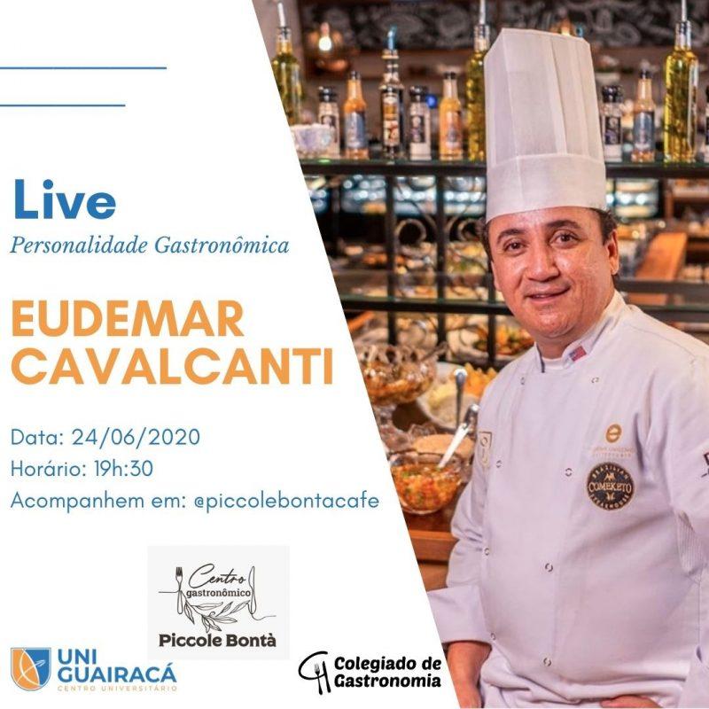 Gastronomia da UniGuairacá recebe o ilustre Chef Eudemar Cavalcanti para live