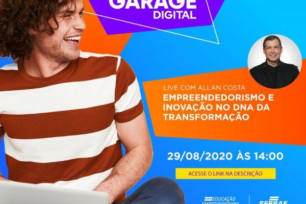 Startup Garage Digital: Allan Costa fala de empreendedorismo e inovação em live
