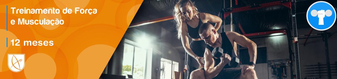 Treinamento de Força e Musculação