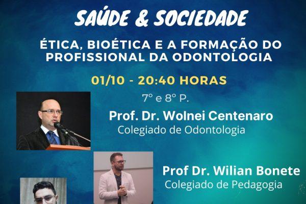Live na UniGuairacá aborda a ética, bioética e a formação do profissional da odontologia
