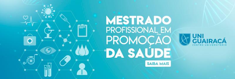 UniGuairacá abre inscrições para o Mestrado Profissional em Promoção da Saúde – turma 2020