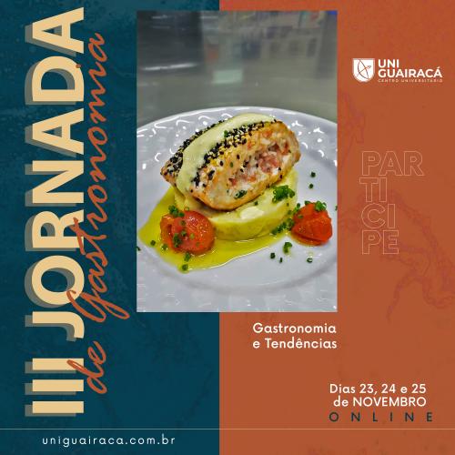 III Jornada de Gastronomia da UniGuairacá discute novas técnicas e tendências da área